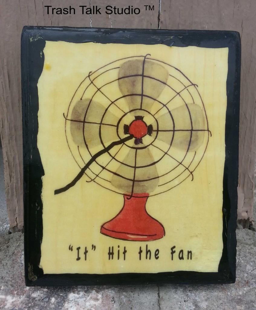 it hit that fan